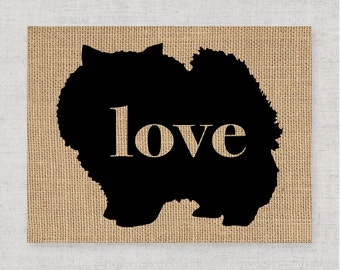 Pomeranian (Pom / Spitz)  Love - Burlap or Canvas / Wall Art Print for Dog Lovers: Great Gift / Personalized (Free Shipping)