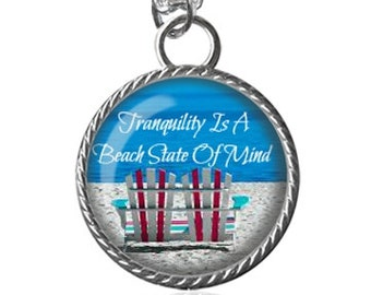 Beach Necklace, Tranquility, Inspirational Quote, Summer Image Pendant Key Chain Handmade