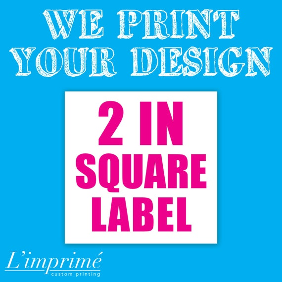 Custom 2 in Square Labels - Stickers