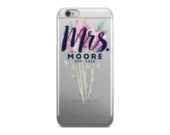 Wedding iPhone Case - Custom iPhone Case - Mrs Last Name Case - iPhone 6/6s, 6 Plus/6s Plus, 7/8, 7 Plus/8 Plus, iPhone X
