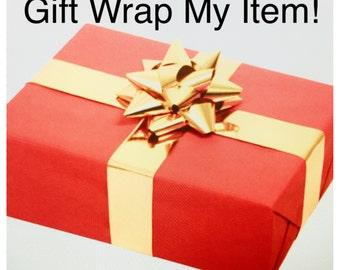 Gift Wrap My Item!