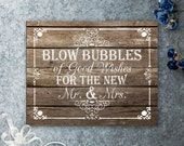 Blow Bubbles for the Mr. and Mrs. Printable Wooden Wedding Bubble Send off Sign, Barnyard Wedding, Rustic Wedding Sign, DIY Wood Sign