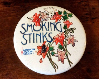 Vintage Retro Smoking Stinks Pinback Button Pin American Cancer Society
