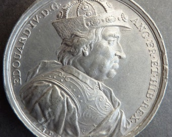British Medal Of King Edward IV. Struck By The Medalist Jean Dassier In London Circa 1730.