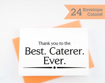 Best Caterer Ever Thank you Card, Caterer Thank You Card, Wedding Day Cards, Catering Thank you Card (WC179-PR)