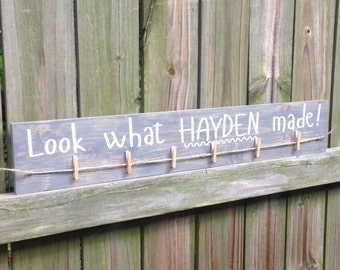 Look What I Made, Children's artwork display - Hand painted wood sign