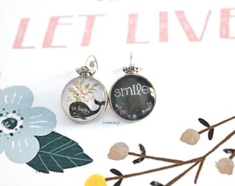 Earrings poetic cabochon Smile & Be Happy