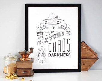 Coffee - PRINTABLE/DOWNLOADABLE poster