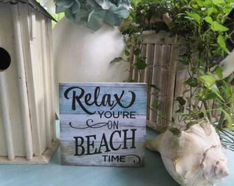"""Wood Beach Sign, """"Relax You're on Beach Time"""", Beach House Decor, Beach Lover Gift, Beach Themed Room"""