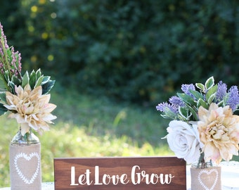 Let Love Grow Sign, Rustic Wedding Decor, Bohemian Wedding Decor, Barn Wedding Decor, Shabby Chic Wood Sign, Boho Chic Wedding Decorations