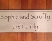 Sophie and Scruffy are Family