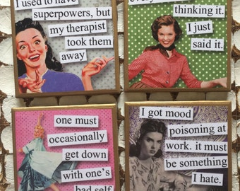 COASTERS!!! Funny/Sassy girls coasters with gold trim