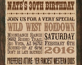 Print Your Own - Wanted Poster Cowboy Western Adult Birthday Invitation
