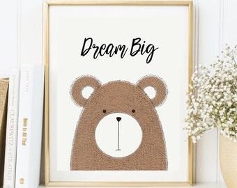 Instant Download, Dream Big Printable Wall Art, Bear Wall Art, Bear Nursery Art, Bear Decor, Woodland Wall Art, Nursery Wall Decor(WA.18)