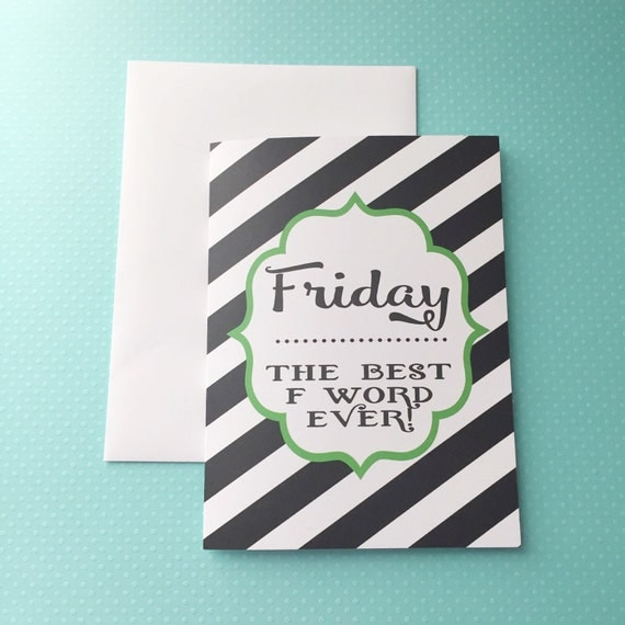 SALE Funny greeting card, fun card, fun snail mail, colorful card, just for fun greeting card, happy mail, striped stationery, Friday quote
