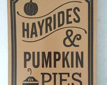 Hayrides and Pumpkin Pies Sign