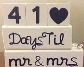 Bride and Groom wedding countdown blocks.
