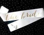 White and Gold Bachelorette Sash - Custom Lettered Sash - Bridal Sash