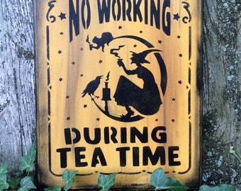 Tea Time Witch Sign