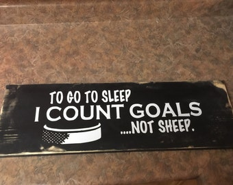 I go to sleep counting goals not sheep sign