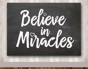 Believe in Miracles Print - Team Maci Fundraiser - 5 x 7 Digital File