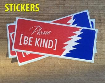 Vinyl Stickers / Decals: Please Be Kind