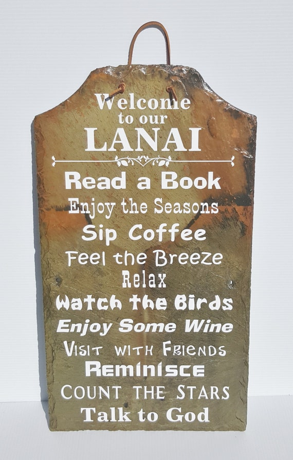 Welcome to the Lanai Slate Sign - Lanai Rules Sign - Snowbird Gift - Housewarming Gift - Welcome Sign - Unique Slate - Retirement Gift