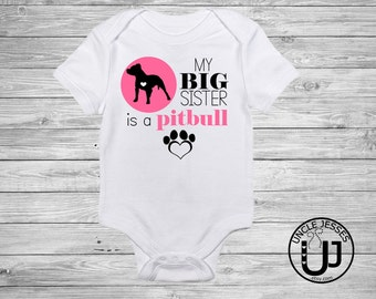 My Big Sister Is A PitBull - I Love My Pitbull, Pitbull Lover, My Siblings Have Paws, Big Sister, Little Brother, Fur Sibling, Fur Baby