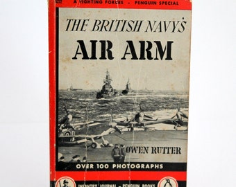 1944 British Navy's Air Arm, Infantry Journal, Owen Rutter, Military Book, Air Operations