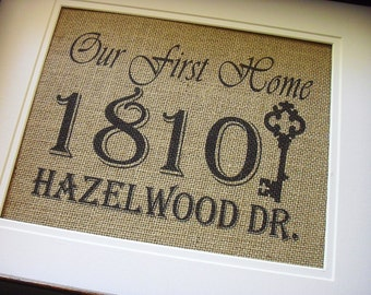 Our First Home Sign, Address Plaque, Burlap Housewarming, First House Address Sign, Burlap Prints Personalized Address Sign