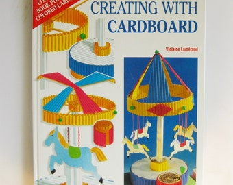 Creating with Corrugated Cardboard, Vintage Craft Book