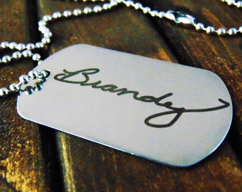 Signature Dog Tag -or key chain -Actual Handwriting-Laser Engraved-Stainless Steel-Christmas Gift