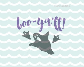 Boo Y'all SVG Boo SVG Cut File Ghost Halloween Halloween party Boo Y'all ghost cutting file. Cricut Explore and more!
