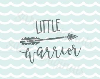 Little Warrior SVG Vector file. So many uses! Cricut Explore & more. Cut or Print! Baby Boy Be Brave Little One Newborn Nursery Arrow SVG