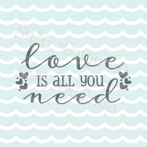Download Valentine Love SVG Love is all you need SVG Vector file. So