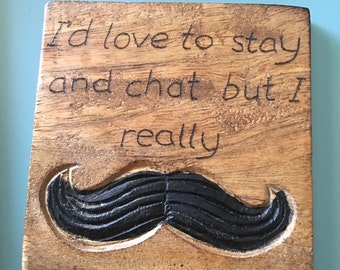 Wood burned moustache coaster. Perfect for Father's Day or a male birthday
