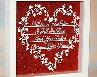 SHADOW FRAMED 10x10 Shakespearean Quote When I Saw You I Fell In Love & You Smiled Because You Knew, Laser Cut, Paper Cut, Anniversary, Gift
