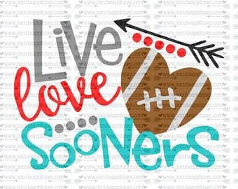SVG, DXF, EPS Cut file, Live Love Sooners, svg file socuteappliques, SvG Sayings, football svg, football sister svg, football mom svg