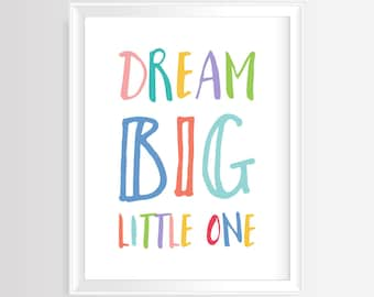 """Printable wall art - Nursery/Kids quote """"Dream big, little one""""– 8 x 10 inches –JPG/300 dpi -Instant Download-Typography Poster, Home Decor"""