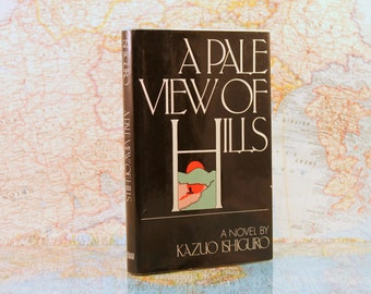 A Pale View Of The Hills - Kazuo Ishiguro - 1982 - First US Edition - Dust Jacket - Vintage Book