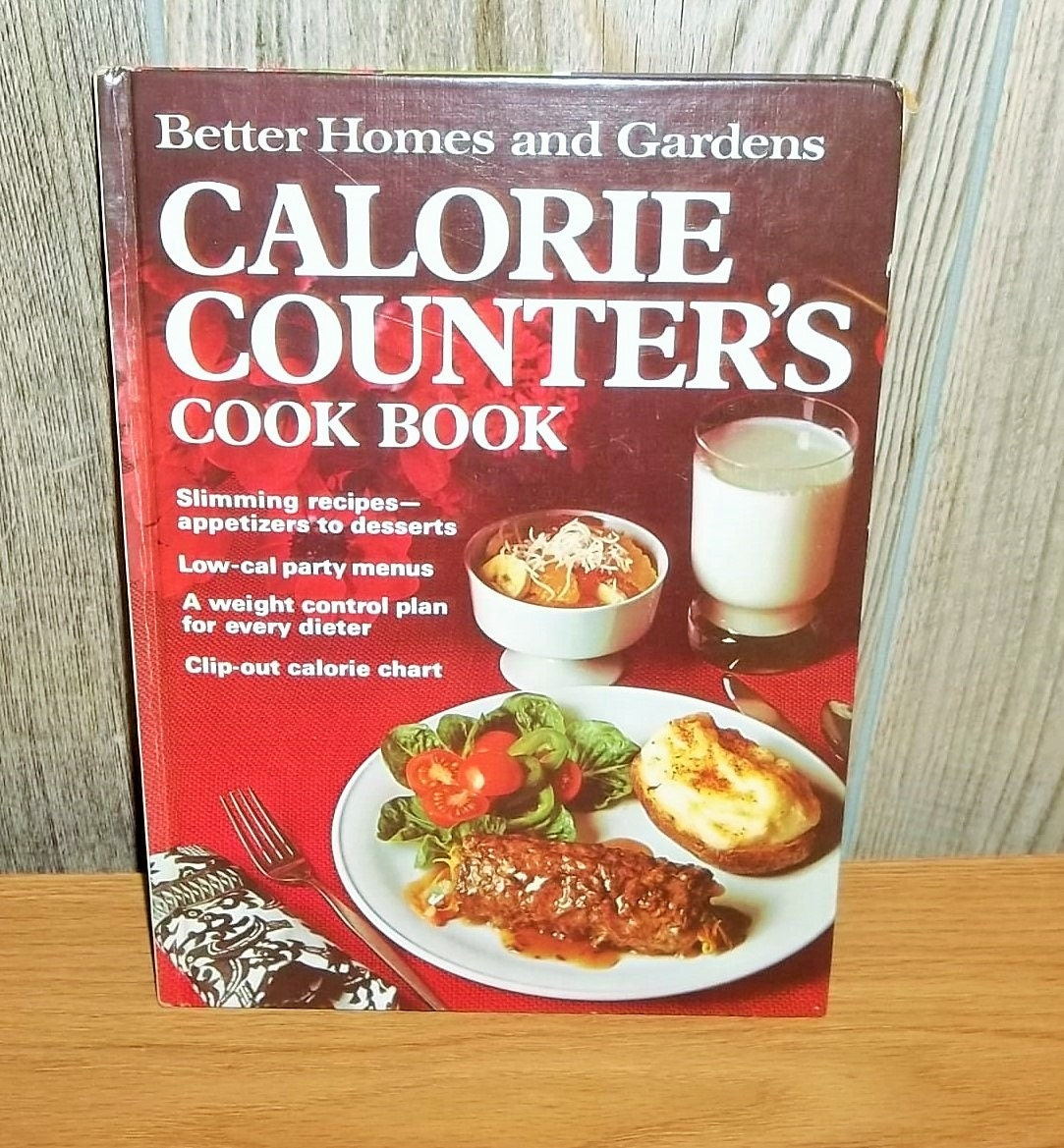 Vintage 1970 calorie counter 39 s cookbook better homes and Better homes and gardens recipes from last night