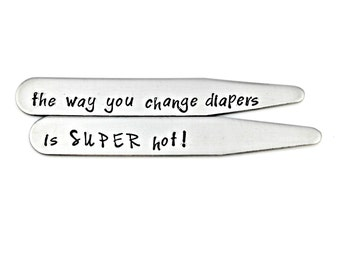 NEW DAD COLLAR Stays - the way you change diapers is super hot! - First Father's Day Gift - Dad Baby Shower Adoption - Birth of Child