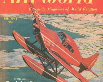 AIR WORLD Magazine FEBRUARY 1948 Airplanes Aviation