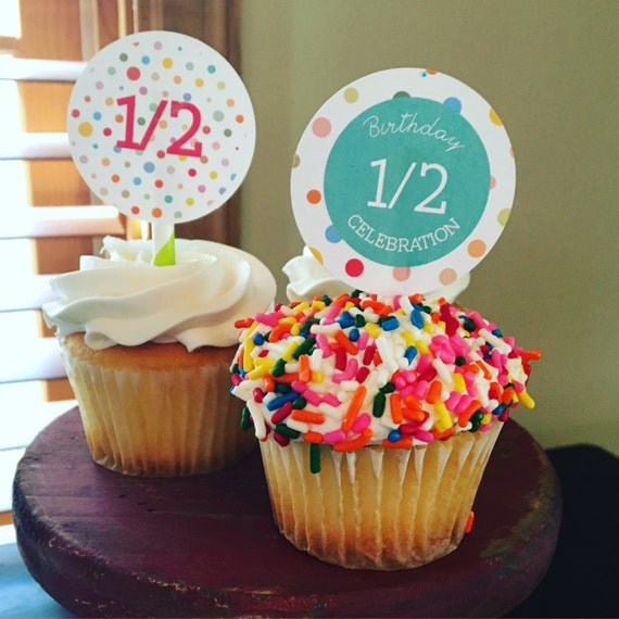 Half Birthday Cupcake Toppers And Cake Bunting Half Birthday Party