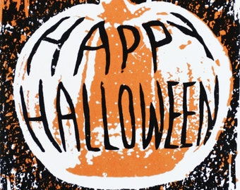 """Hand-Pulled Two Color 'Happy Halloween' Screen Print Card 4""""x6"""""""