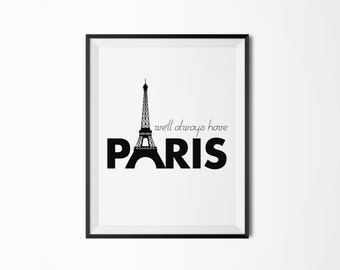 We'll always have Paris, Casablanca, Motivational poster, Printable poster, Wall art, Instant download, Printable quote, Scandinavian poster