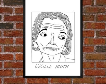 Badly Drawn Lucille Bluth - Arrested Development - Poster