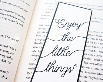 SALE Enjoy the Little Things Paper Bookmark • Black and White • Handmade Bookmark • Gift for Bookworm
