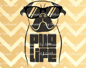 Pug Life SVG, Pug Life cricut, Pug Svg, Pug silhouette, Dog Svg, PNG, Vinyl, EPS, Dxf, Cut Files, Clip Art, Vector, Quote, Saying