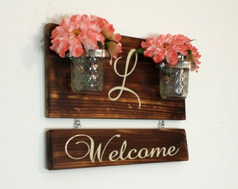 Rustic Welcome Sign - Rustic Welcome Mason Jar - Welcome Wall Planter - Welcome Sign - Monogram Sign- Initial Welcome Sign - Mason Jar Decor